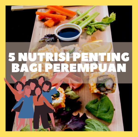 nutrisi penting bagi perempuan